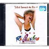 Cd Xuxa Requebra - Trilha Sonora Do Filme (lacrado)