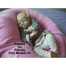 Boneca Bebê Reborn Pamela Ou Plácido Boneca Quase Real