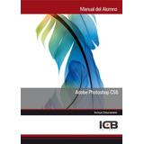 Manual Con Cd Adobe Photoshop Cs6 Manuel Mata Andrades