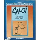 Caloi 20 Años No Es Nada Libro Grandes Humoristas Argentinos