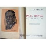 Gaucho. El Viejo Pancho. Paja Brava. Versos Criollos. 1926