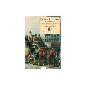 Cuentos De Viajeros Y Posadas - Dickens/ Collis