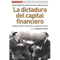 La Dictadura Del Capital Financiero - Napoli - Continente