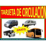 Tarjeta De Circulacion A Nivel Nacional , Buses Coasters Van