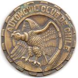 Automovil Club Chile.módulo 56 Mm.espesor 5mm..peso 100 Grs.