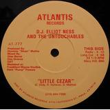 Dj Elliot Ness 12 Single Little Cesar