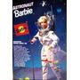 Nosotras Podemos Hacer Cualquier Cosa Barbie Astronauta 199