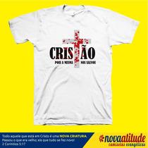 Camisa Gospel Cristão Pois A Mesma Cruz Nos Salvou