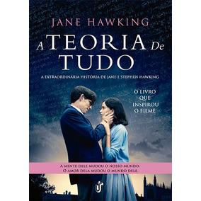 Livro A Teoria De Tudo - Jane Hawking - Livro Novo