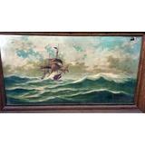 Espectacular Cuadro Oleo Tela Pintura Marina Antiguo 1,60 M