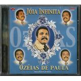 Cd Ozeias De Paula - Jóia Infinita (bônus Pb)