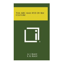 Libro Abc And Xyz Of Bee Culture, A I Root