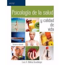 Libro: Psicología De La Salud Y Calidad De Vida - Pdf