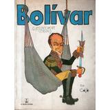 Bolivar Laberinticamente General Javier Covo Torres - Comic