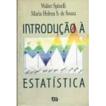 Livro Introdução Á Estatística Walter Spinelli
