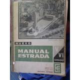 Nuevo Manual Estrada V Y Vi Grado
