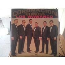 Los Wawanco Coronacion De La Cumbia Odeon Pops Disco Vinilo