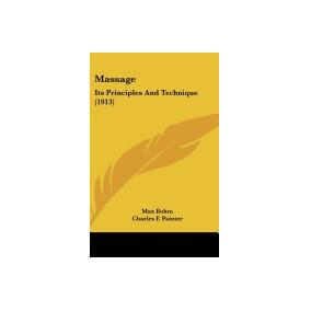 Massage: Its Principles And Technique (1913), Max Bohm