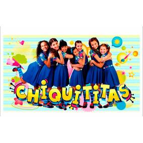 Kit Festa Chiquititas Aniversário Personalizado - 80 Peças
