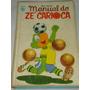 Manual Do Zé Carioca De 1974 Primeira Edição Disney Otimo