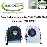 Ventilador Acer 5349 5349g 5749 E732 Envio Gratis Flexacomp