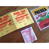 Credencial De Prensa Y Entradas / Manu Chao Año 2000 2005