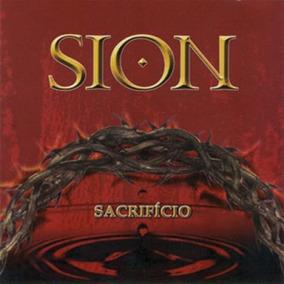 Cd Sion Sacrifício - Cd Rock Gospel - Cd Banda Sion