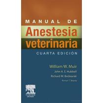Manual De Anestesia Veterinaria - Libro