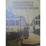 Juan José De Urquiza - Imágenes Y Recuerdos De Buenos Aires