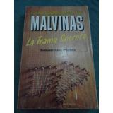 Malvinas La Trama Secreta, Cardoso Kirschbaum Van Der Kooy