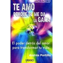 Te Amo Porque Me Da La Gana - Andres Portillo / Urano