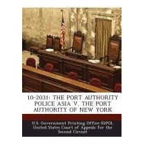 Libro 10-2031: The Port Authority Police, U S Government Pri