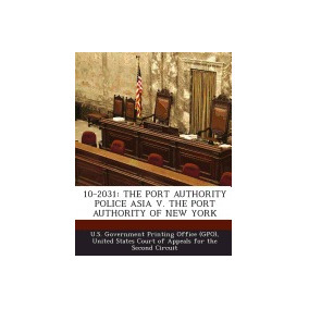 Libro 10-2031: The Port Authority Police, U S Government Pri