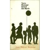 Programa Teatro Municip.san Martin Juan Gabriel Borkman 1979
