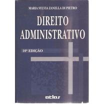 Direito Administrativo - Maria Sylvia Zanella Di Pietro 1988