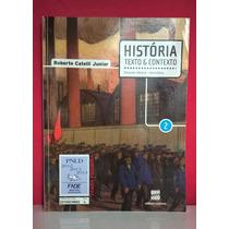Livro História Texto & Contexto 2- Ensino Médio/ Ed Scipione