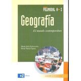 Geografia El Mundo Contemporaneo Az Polimodal