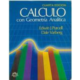 Libro, Calculo Con Geometría Analítica De Edwin J. Purcell