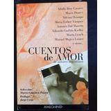 Cuentos De Amor De Autores Argentinos - Ameghino