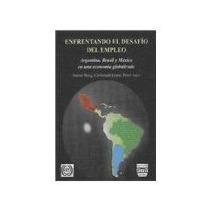 Libro La Frontera Norte De Mexico Y El Siglo Y Medio De Atro