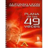 Cuaderno Plana De Las 49 Veces (ritual Alfonso Leon)