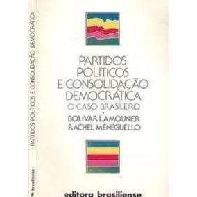Partidos Políticos E Consolidação Democrática: O Caso Bra...