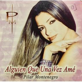 Cd Pilar Montenegro Alguien Que Una Vez Ame Promo Usado