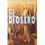 Libro El Diosero. Francisco Rojas González. Fce
