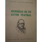 Memorias De Un Autor Teatral / Antonio Acevedo Hernández