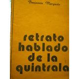 Retrato Hablado De La Quintrala / Benjamin Morgado, Teatro