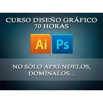 Curso Diseño Gráfico 70 Horas (photoshop, Illustrator)