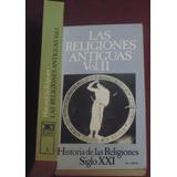 Las Religiones Antiguas ( 2 Tomos ) Varios