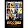 Dvd Nicotina Uma Noite De Puro Caos - Diego Luna, Rafael Inc