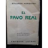 El Pavo Real - Eduardo Marquina - 1935